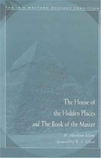 House of the Hidden Places & the Book of the Master