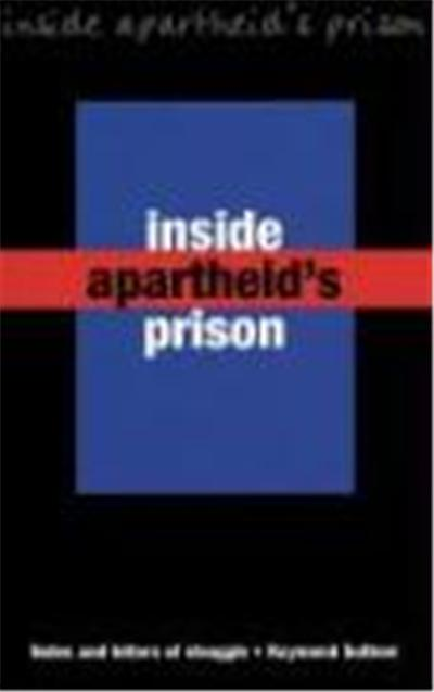 Inside Apartheid's Prisons