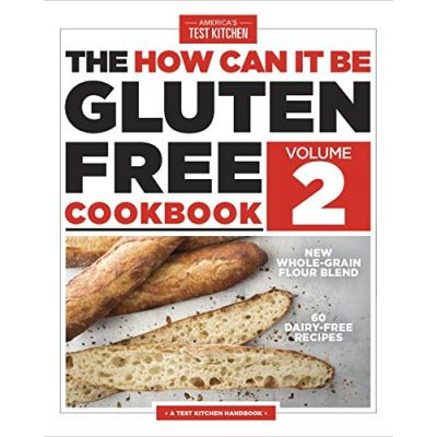 How Can it be Gluten Free Cookbook Volume 2: 150 All-New Ground-Breaking Recipes - [Livre en VO]