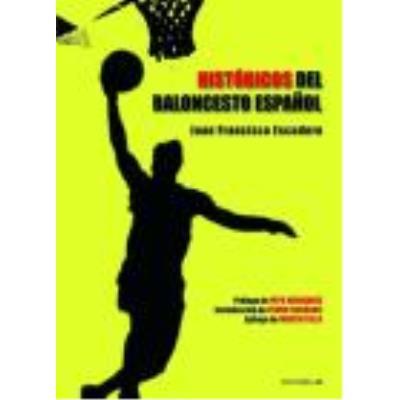 Históricos Del Baloncesto Español - Escudero, Juan Francisco