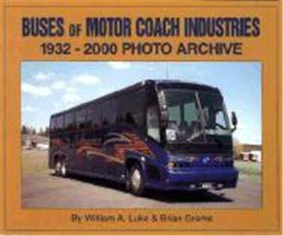 Buses of Motorcoach Industries, Photo Archive Series