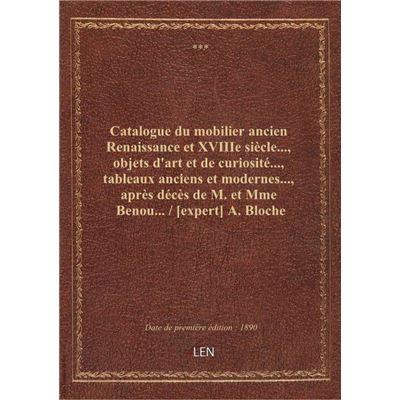 Catalogue du mobilier ancien Renaissance et XVIIIe siècle..., objets d'art et de curiosité..., table