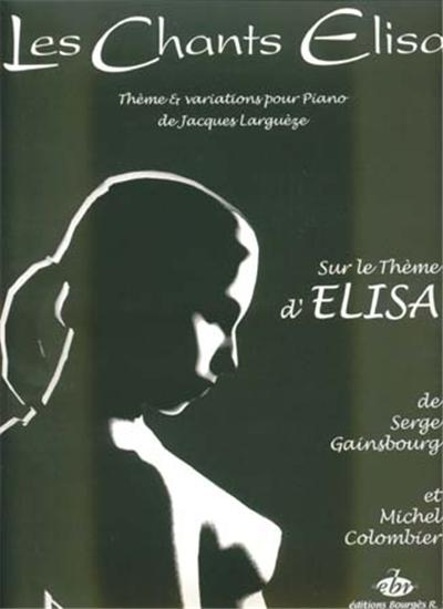 Chants d'elisa themes et variations piano solo