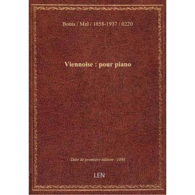 Viennoise : pour piano / par M. Bonis : [couv. ornée par] L. Denis