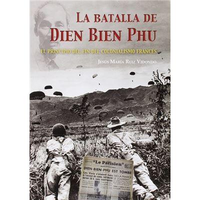 Batalla De Dien Dien Phu - [Livre en VO]