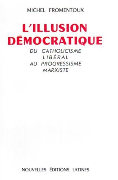 l'illusion democratique