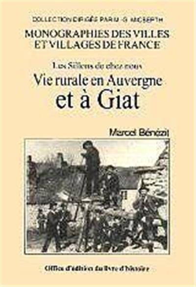 Vie rurale en Auvergne et à Giat