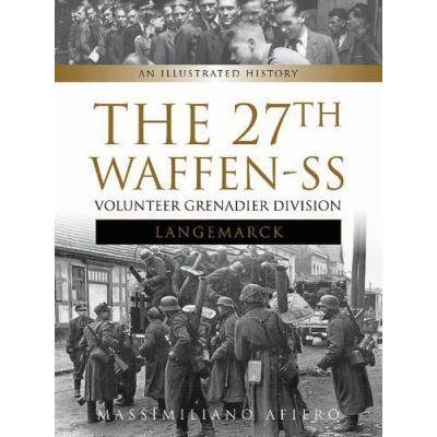 27th Waffen SS Volunteer Grenadier Division Langemarck, The - [Version Originale]