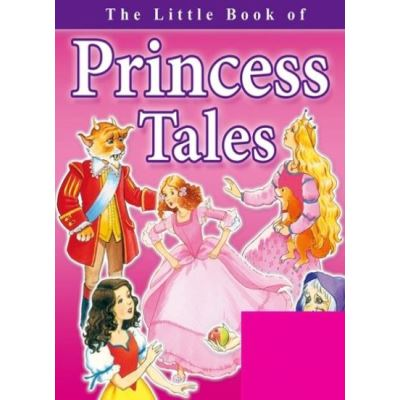 THE LITTLE BOOK OF PRINCESS TALES - [Version Originale]