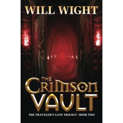 The Crimson Vault: Volume 2 (The Traveler's Gate Trilogy) - [Version Originale]