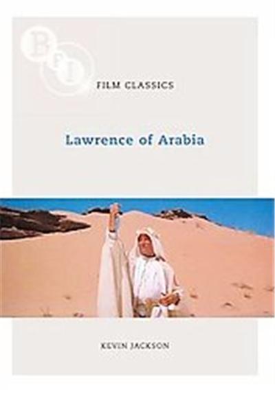 Lawrence of Arabia, Bfi Film Classics