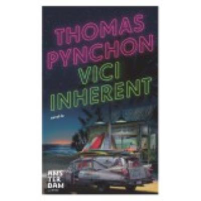 Vici Inherent - Pynchon, Thomas
