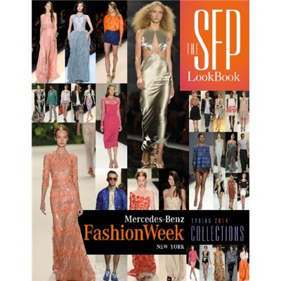 The Sfp Lookbook: Mercedes-Benz Fashion Week Spring 2014 Collections (Hardcover)