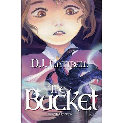 The Bucket - [Livre en VO]
