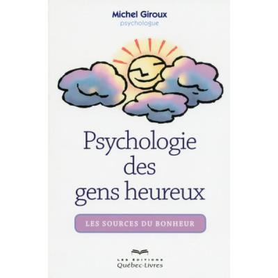 Psychologie Des Gens Heureux (3E Édition)