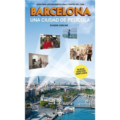 Barcelona, Una Ciudad De Pelicula - [Livre en VO]