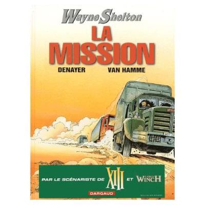 Wayne Shelton Tome 1 - La Mission Christian Denayer