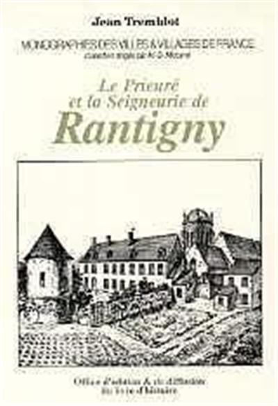 Le prieuré et la seigneurie de Rantigny