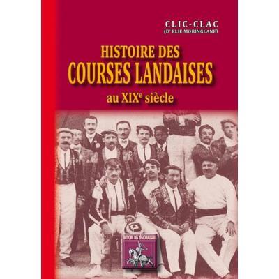 Histoire Des Courses Landaises Au Xixè Siècle