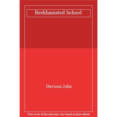 Berkhamsted School - [Livre en VO]