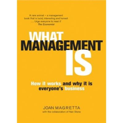 What Management Is: How it works and why it's everyone's business - [Livre en VO]