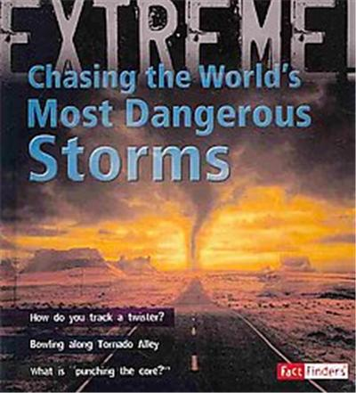 Chasing the World's Most Dangerous Storms, Extreme Explorations!