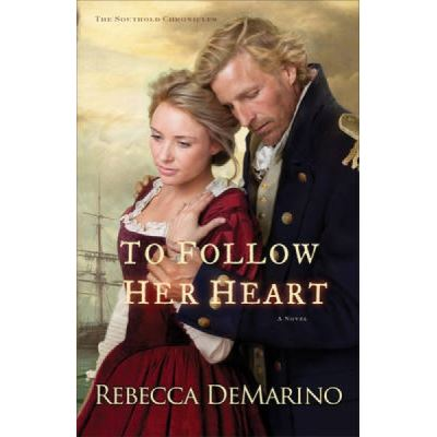 To Follow Her Heart - [Version Originale]
