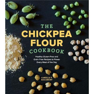 Chickpea Flour Cookbook The