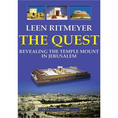 The Quest: Revealing The Temple Mount In Jerusalem (Hardcover)
