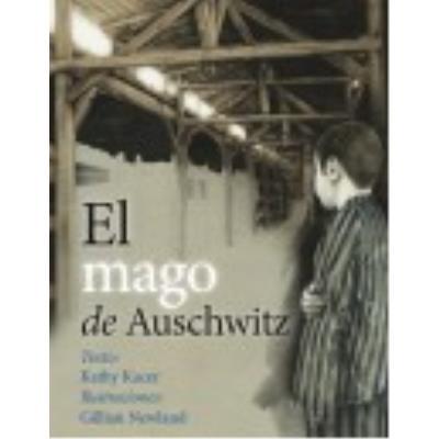 El Mago De Auschwitz - Kacer, Kathy / Newland, Gillian