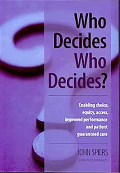 Who Decides Who Decides?