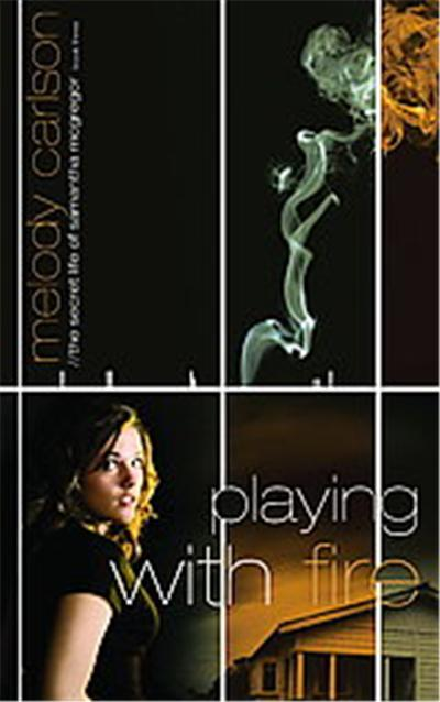 Playing With Fire, The Secret Life of Samantha Mcgregor