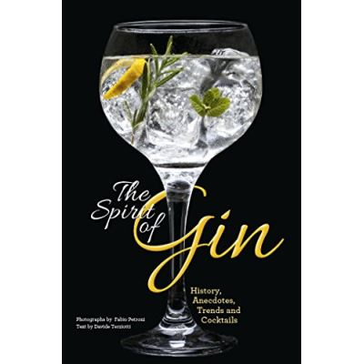 Gin: Creative and Classic Gins - [Livre en VO]