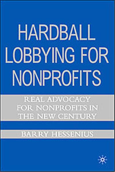 Hardball Lobbying for Nonprofits