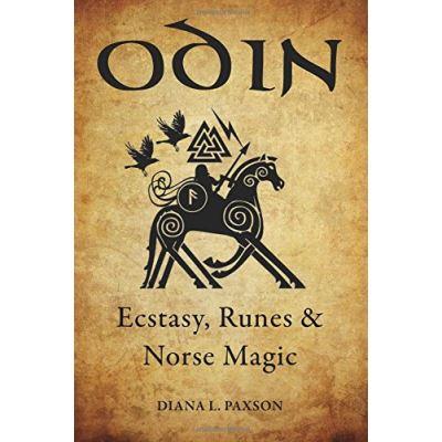 Odin: Ecstasy, Runes, & Norse Magic - [Livre en VO]