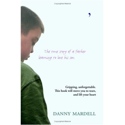 Danny's Challenge: Learning to Love My Son - [Livre en VO]
