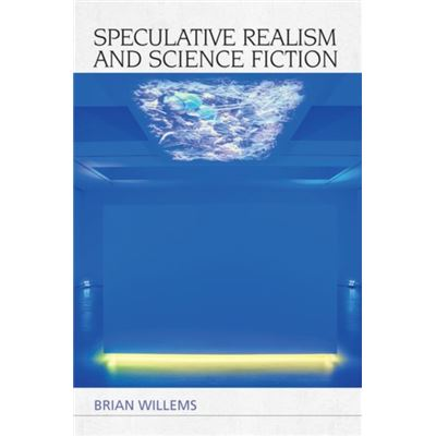 Speculative Realism & Science Fiction