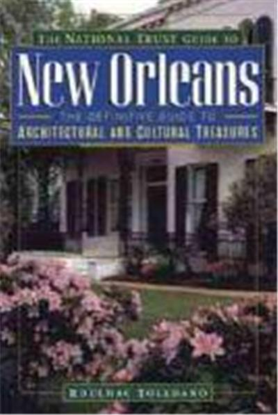 The National Trust Guide to New Orleans