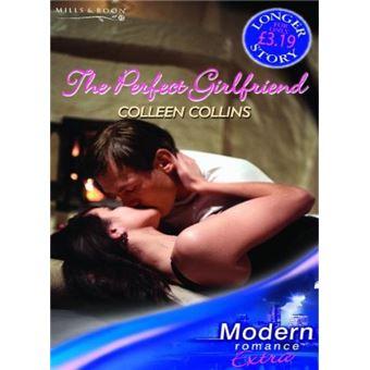 The Perfect Girlfriend Modern Romance Series Extra Livre En Vo