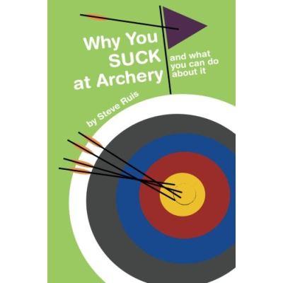 Why You Suck at Archery - [Version Originale]