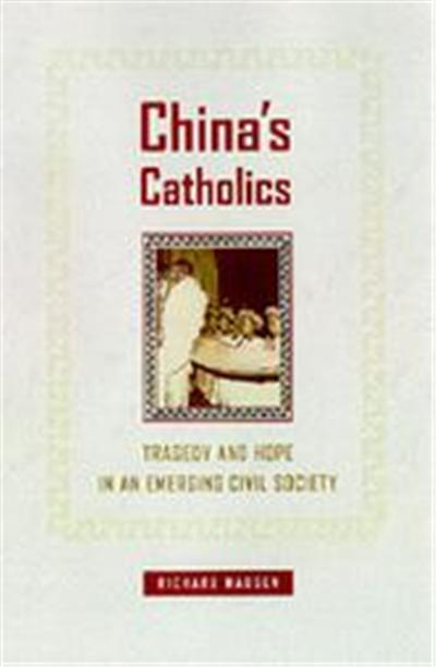 China's Catholics, Comparative Studies in Religion and Society, 12