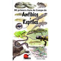 Anfibios y reptiles-mi primera guia