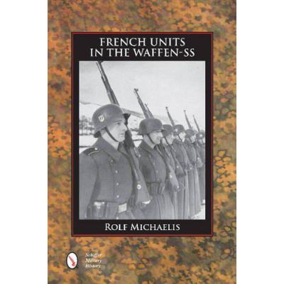 French Units in the Waffen-SS - [Version Originale]