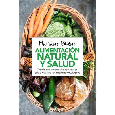 Alimentacion Natural Y Salud - [Livre en VO]
