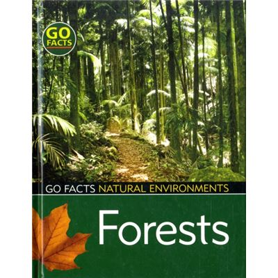 Forests: Natural Environments (Go Facts: Environment) (Go Facts: Natural Environments) (Hardcover)