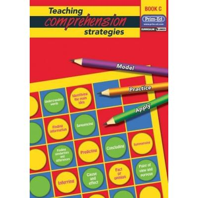 Teaching Comprehension Strategies: Bk.C: Developing Reading Comprehension Skills