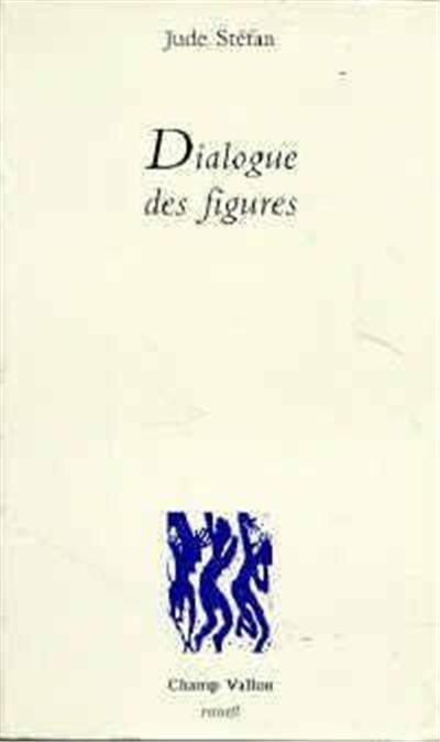 DIALOGUE DES FIGURES