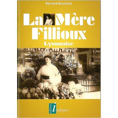 La Mère Fillioux - Lyonnaise