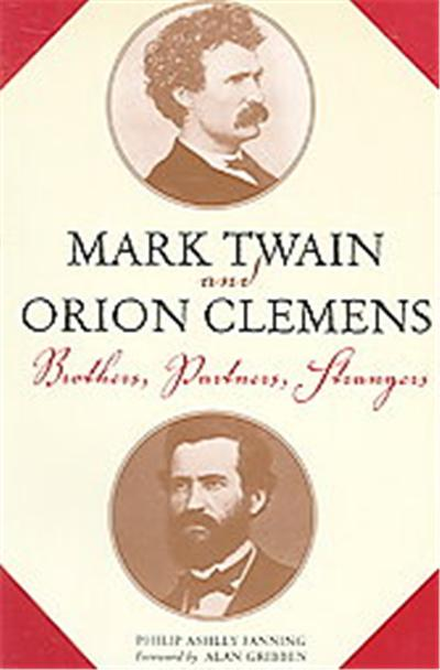 Mark Twain And Orion Clemens, Studies in American Literary Realism & Naturalism