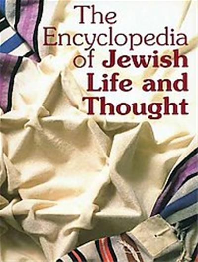 Encyclopedia of Jewish Life & Thought